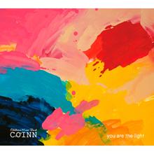 COINN 2nd Album 「you are the light」発売!
